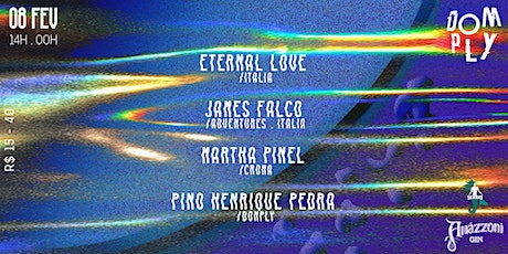 Domply Mergulho #3 ★ Eternal Love - James Falco - Martha Pinel ingressos