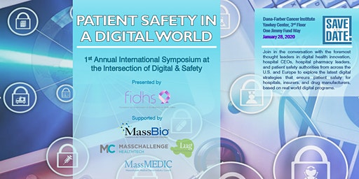 "First Annual ""Patient Safety in a Digital World"" Symposium"