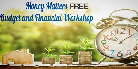 Money Matters Free Budgeting and Money Workshop tickets