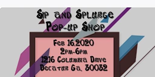 Sip n Splurge Pop-up Shop