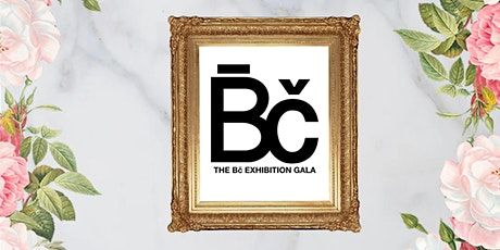 The Bč Exhibition Gala tickets