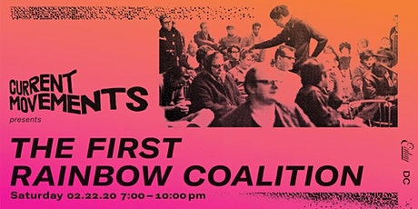 Current Movements Presents: The First Rainbow Coalition tickets