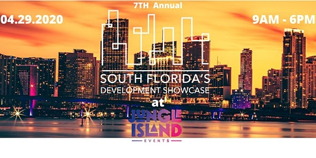 The 7th Annual SOUTH FLORIDA'S DEVELOPMENT SHOWCASE tickets