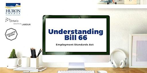 Understanding Bill 66:  Employment Standards Act