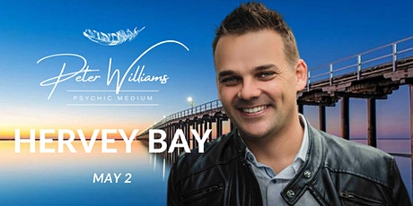 Hervey Bay - Peter Williams Medium Searching Spirit Tour tickets