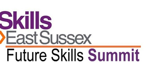 Skills East Sussex: Future Skills Summit