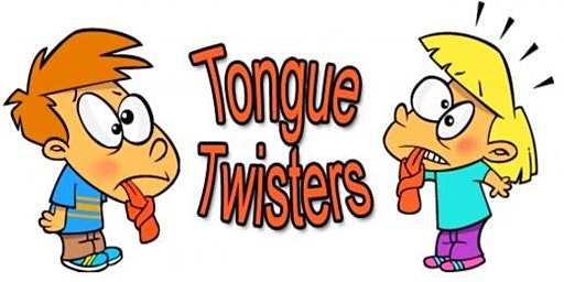 Fun Pronunciation and Tongue Twisters