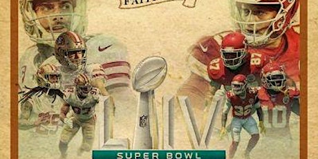 ADDICTION SUNDAY DAY PARTY   BE LEGENDARY QUEST FOR 6   49ERS VS CHIEFS SUPER BOWL LIV ( 54) VIEW PARTY   FOOD, DRINKS, & MUSIC tickets