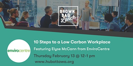 Brown Bag Lunch: 10 Steps to a Low Carbon Workplace tickets