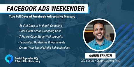 Facebook Ads Weekender - Let's Build Your Social M tickets