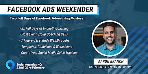 Facebook Ads Weekender - Let's Build Your Social M