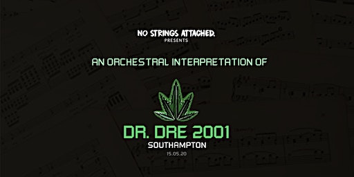 An Orchestral Rendition of Dr. Dre: 2001 - Southampton