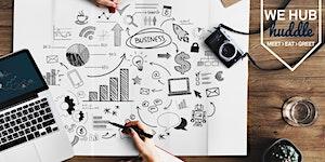 WE Hub Huddle - How to Run a Successful E-Commerce...