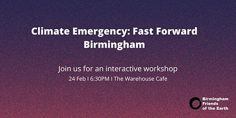 Climate Emergency: Fast Forward Birmingham tickets