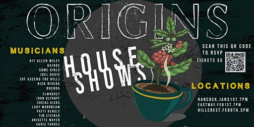 ORIGINS: Fundraising House Shows