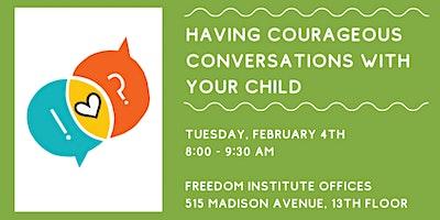 The Hallways Handbook Parent Workshop Series: Courageous Conversations