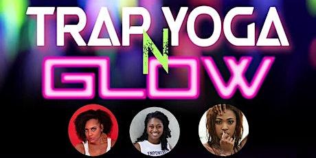 Trap Yoga n Glow tickets