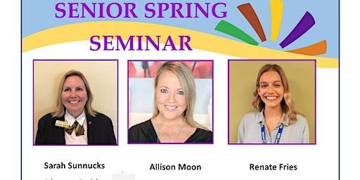 Senior Spring Free Seminar