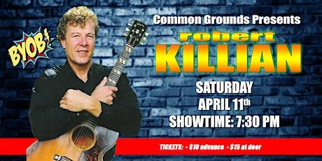 Robert Killian In Concert tickets