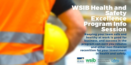 WSIB Health and Safety Excellence Program: Information Session tickets