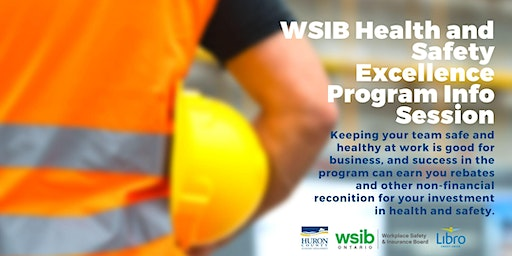 WSIB Health and Safety Excellence Program: Information Session