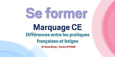 Se former : Le marquage CE - Différences entre les pratiques françaises et belges billets