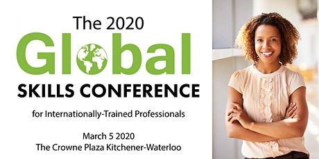 2020 Global Skills Conference for Internationally-Trained Professionals tickets