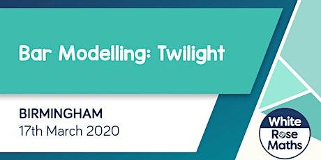 Bar Modelling Twilight (Birmingham) KS1/KS2 tickets