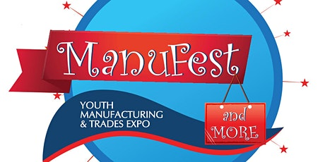 2020 ManuFest and More - Youth Manufacturing & Trades Expo tickets