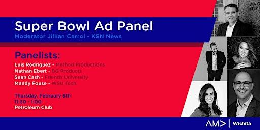 AMA Wichita - Super Bowl Ad Panel