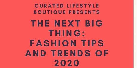 FASHION TIPS AND TRENDS OF 2020 tickets