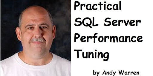SQL Saturday Tampa Pre Con - Practical SQL Server Performance Tuning
