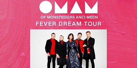 Of Monsters and Men: FEVER DREAM TOUR tickets