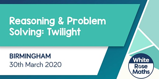 Reasoning and Problem Solving Twilight (Birmingham) KS1/KS2