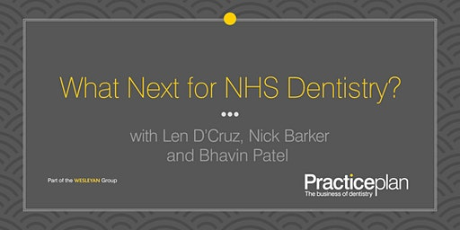 What Next for NHS Dentistry? - Maidstone