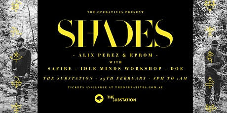 The Operatives present SHADES tickets