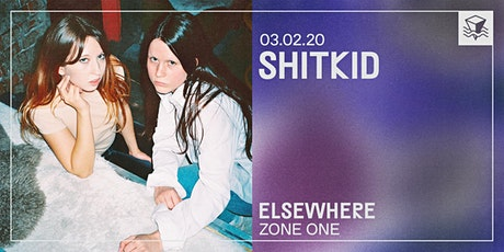 ShitKid @ Elsewhere (Zone One) tickets