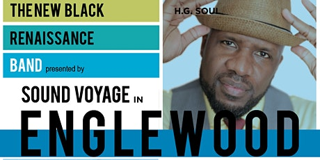 Sound Voyage in Englewood feat The New Black Renaissance Band tickets