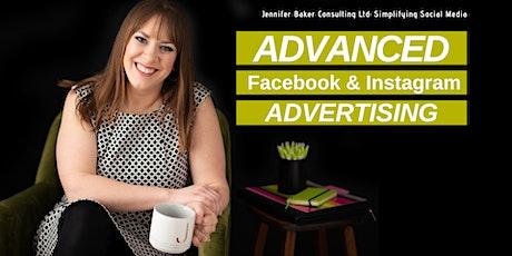 Advanced Facebook & Instagram Advertising | Social Media Workshop tickets
