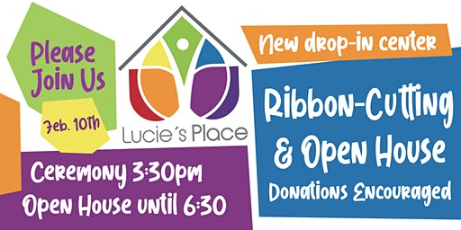 Lucie's Place New Drop-In Center Ribbon Cutting Ceremony and Open House