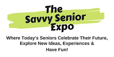 The Savvy Senior Expo Vendor/Sponsor Registration