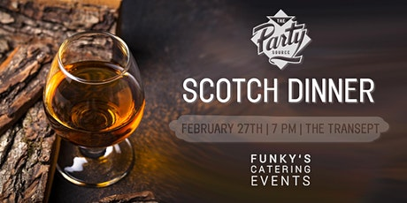 Scotch Dinner with The Party Source and Funky's Catering tickets