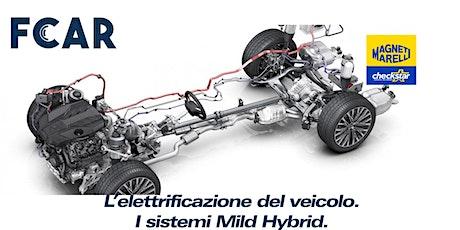 L'elettrificazione del veicolo. I sistemi Mild Hybrid (MAR - MM2) biglietti