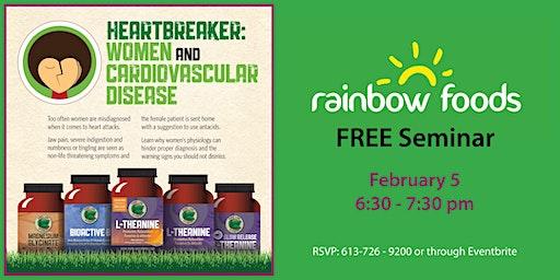 FREE Seminar - Heartbreaker: Women and Cardiovascular Disease
