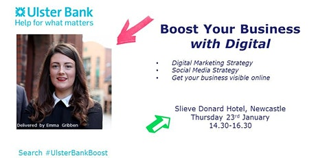 Boost Your Business with Digital by Emma -  #UlsterBankBoost tickets