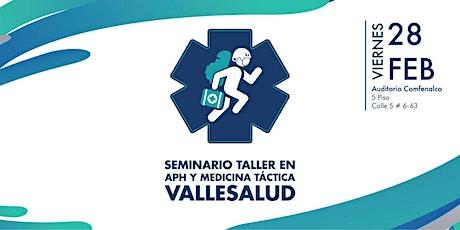 Seminario Taller en APH  y Medicina Tactica ValleSalud entradas