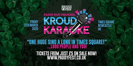 "Kroud Karaoke XL ""Paddy Fest Special"" / Times Square Newcastle tickets"