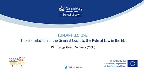 Lecture: The Contribution of the General Court to the Rule of Law in the EU tickets