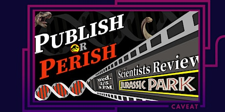 Publish or Perish: Scientists Review Jurassic Park tickets