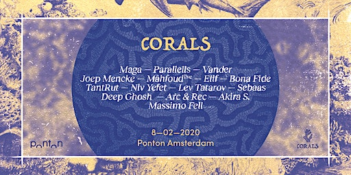 Corals: The Underwater Tribe w/ Maga, Parallells, Vander & More
